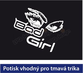 tričko Bad Girl 01